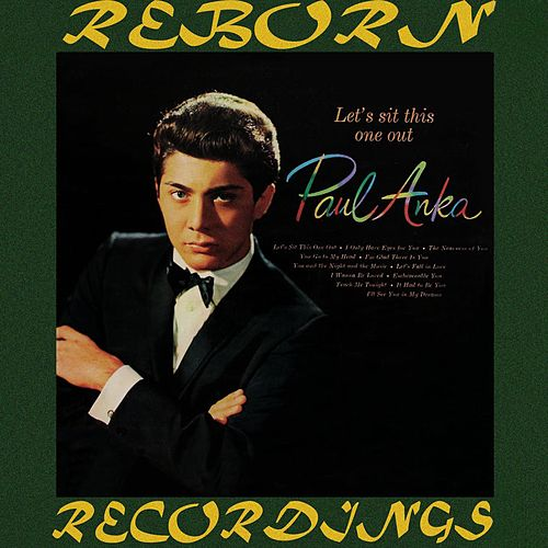 Let's Sit This One Out (HD Remastered) by Paul Anka