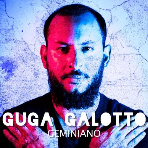 Geminiano by Guga Galotto