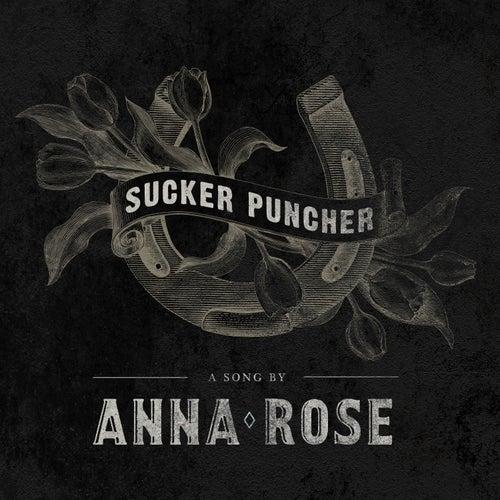 Sucker Puncher by Anna Rose