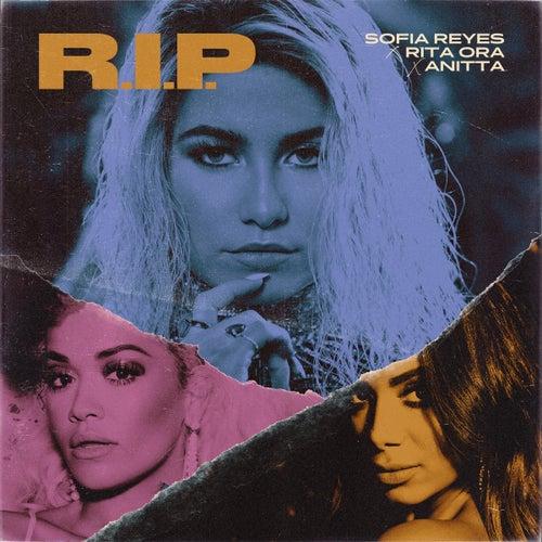 R.I.P. (feat. Rita Ora & Anitta) von Sofia Reyes