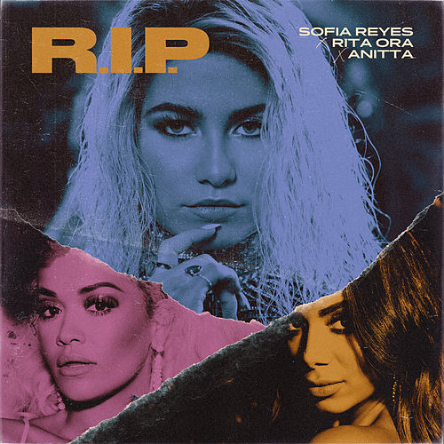 R.I.P. (feat. Rita Ora & Anitta) de Sofia Reyes