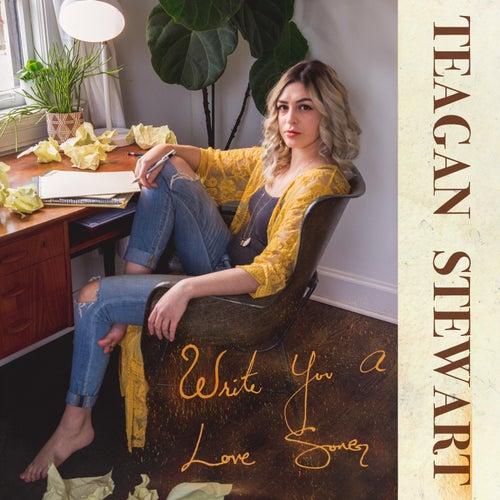 Write You a Love Song by Teagan Stewart