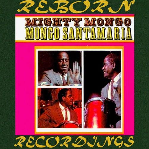 Mighty Mongo (HD Remastered) de Mongo Santamaria