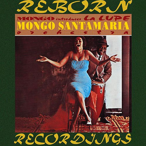 Mongo Introduces La Lupe (HD Remastered) de Mongo Santamaria