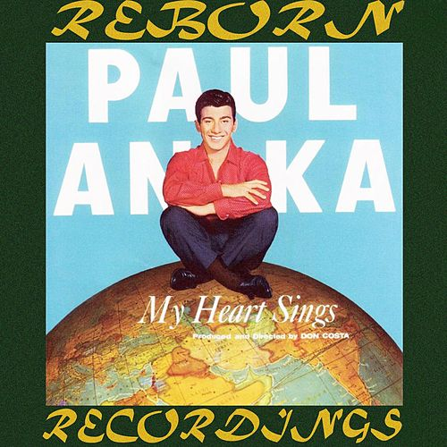 My Heart Sings (HD Remastered) by Paul Anka