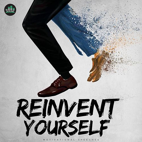 Reinvent Yourself (Motivational Speeches) de Fearless Motivation