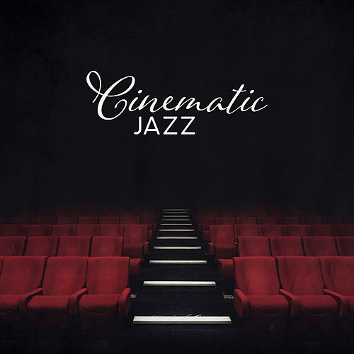 Cinematic Jazz: Music with a Slight Comedic and Romantic Tone de The Jazz Instrumentals