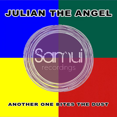 Another One Bites The Dust von Julian The Angel