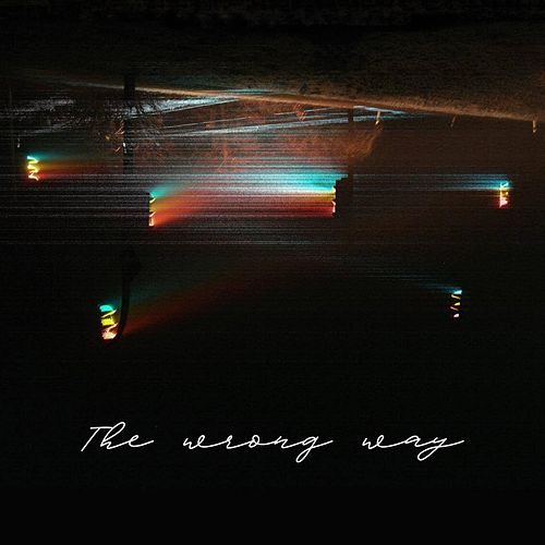 The Wrong Way by Heroine