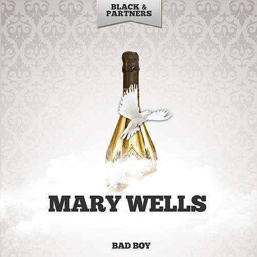 Bad Boy von Mary Wells