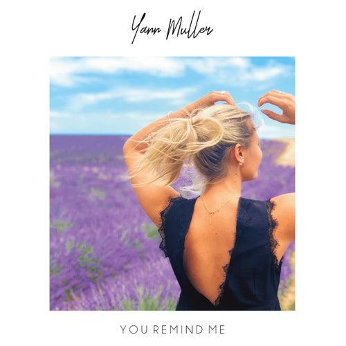 You Remind Me de Yann Muller