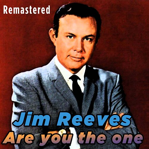 Are you the One von Jim Reeves