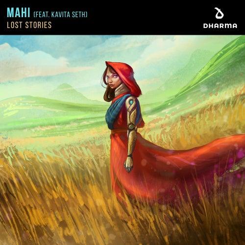 Mahi (feat. Kavita Seth) von Lost Stories