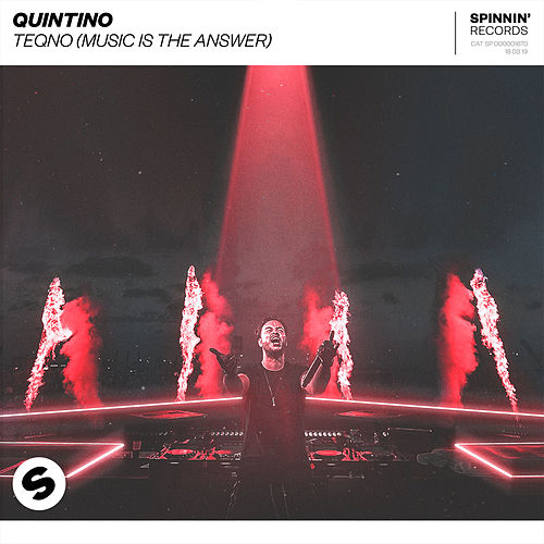 teQno (Music Is The Answer) von Quintino