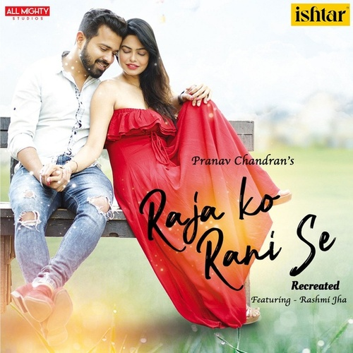 Raja KO Rani Se (Recreated Version) de Pranav Chandran