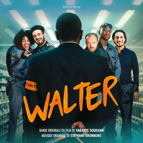 Walter (Original Motion Picture Soundtrack) by Stéphane Kronborg