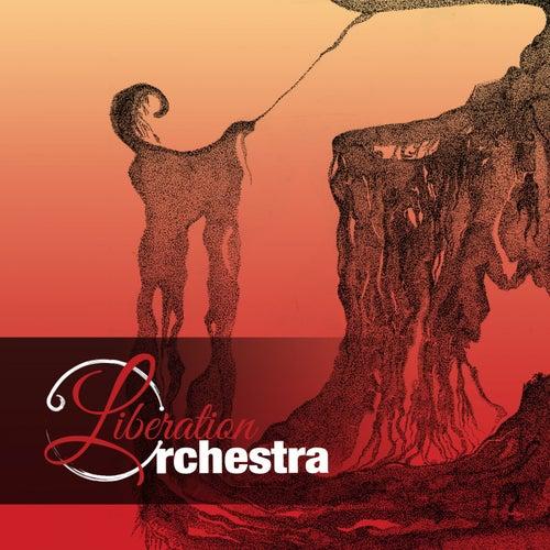 Liberation Orchestra by Liberation Orchestra