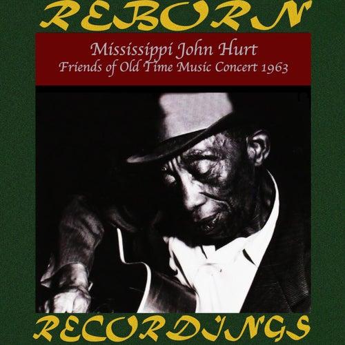 Friends of Old Time Music Concert 1963 (HD Remastered) de Mississippi John Hurt