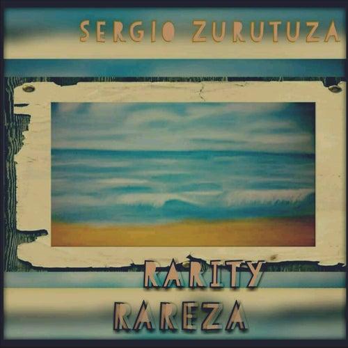 Rareza / Rarity de Sergio Zurutuza