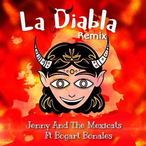 La Diabla (Remix) von Bogart Bonales