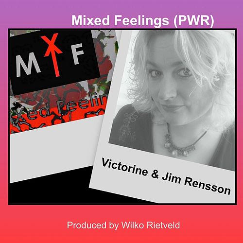 Mixed Feelings (PWR) by Victorine