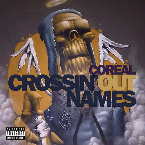 Crossin' out Names by Coreal : Napster