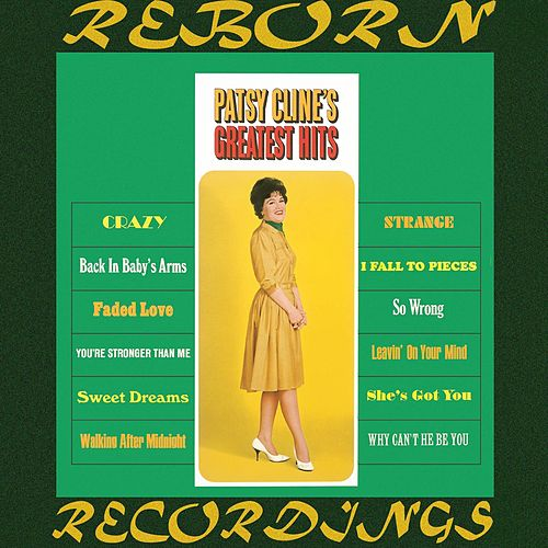 Patsy Cline's Greatest Hits (HD Remastered) by Patsy Cline