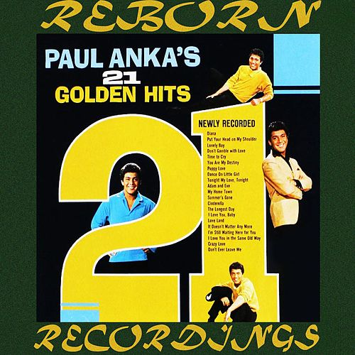 Paul Anka's 21 Golden Hits (HD Remastered) by Paul Anka