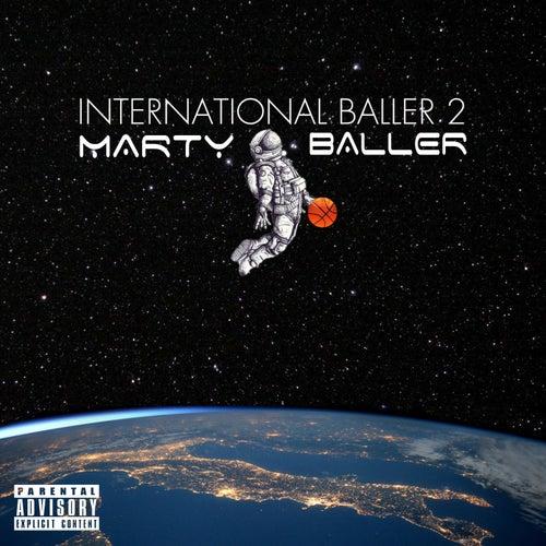 International Baller 2 de Marty Baller