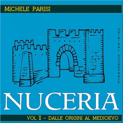 Nuceria Vol.II - Dalle origini al Medioevo by Michele Parisi