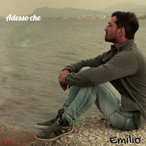 Adesso che de Emilio