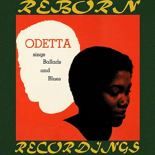 Sings Ballads and Blues (HD Remastered) by Odetta