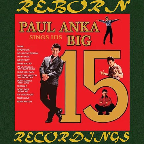 Sings His Big 15, Vol.1 (HD Remastered) by Paul Anka