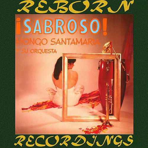 Sabroso (HD Remastered) by Mongo Santamaria