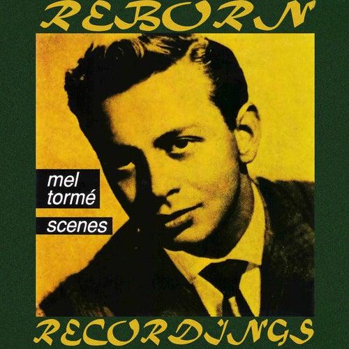 Scenes (HD Remastered) de Mel Tormè