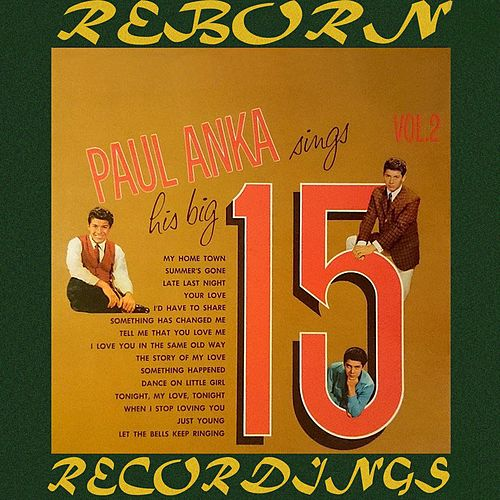 Sings His Big 15, Vol. 2 (HD Remastered) by Paul Anka