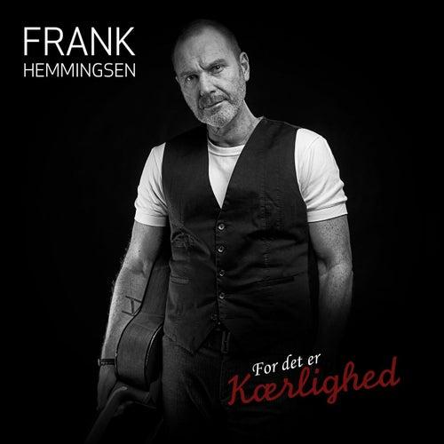 For Det Er Kærlighed by Frank Hemmingsen