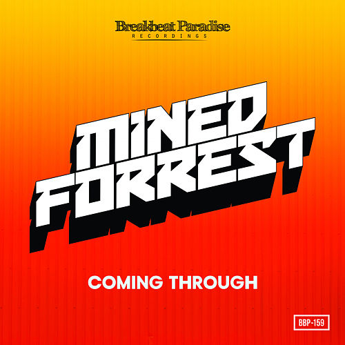 Coming Through EP by Mined