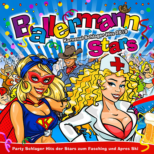 Ballermann Stars - Karneval Schlager Hits 2019 - Party Schlager Hits der Stars zum Fasching und Apres Ski de Various Artists