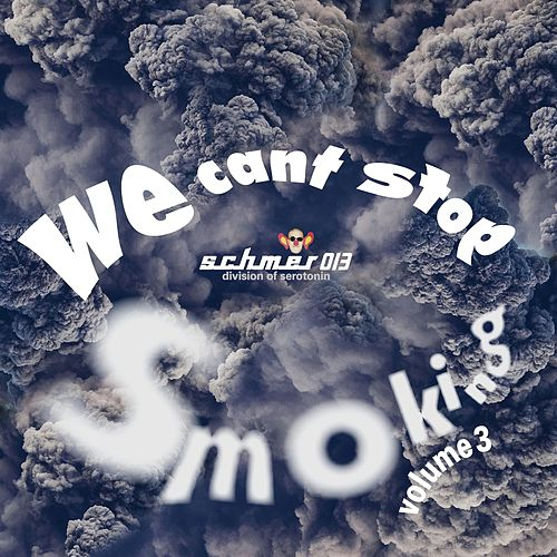 We Can't Stop Smoking by Various Artists