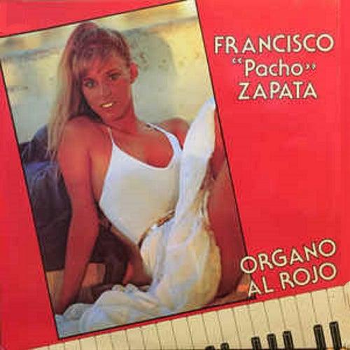 Organo al Rojo, Vol. 8 de Francisco Pacho Zapata