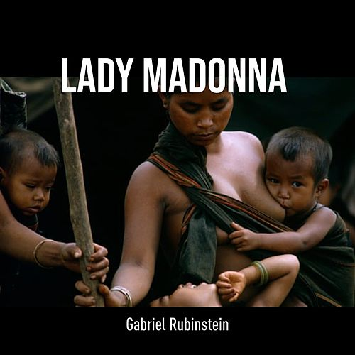 Lady Madonna (Cover) von Gabriel Rubinstein