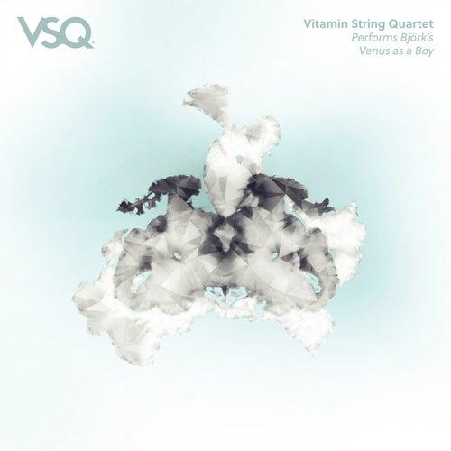 Venus As a Boy von Vitamin String Quartet