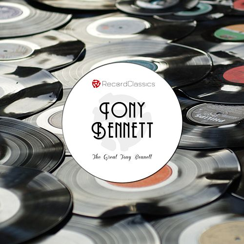 The Great Tony Bennett by Tony Bennett