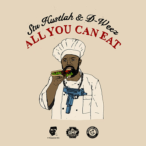 All You Can Eat by Stu Hustlah