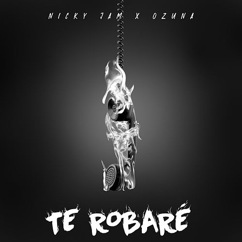 Te Robaré by Nicky Jam & Ozuna