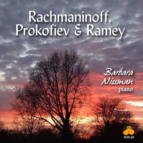 Rachmaninoff, Prokofiev & Ramey by Barbara Nissman
