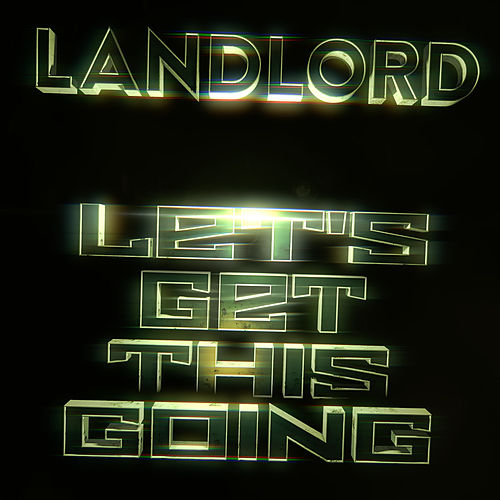 Let's Get This Going von Landlord