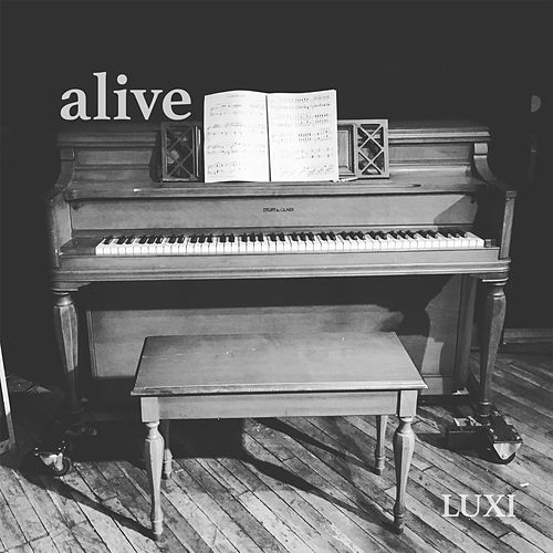 Alive by Luxi