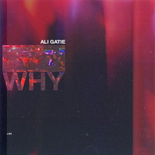 Why di Ali Gatie